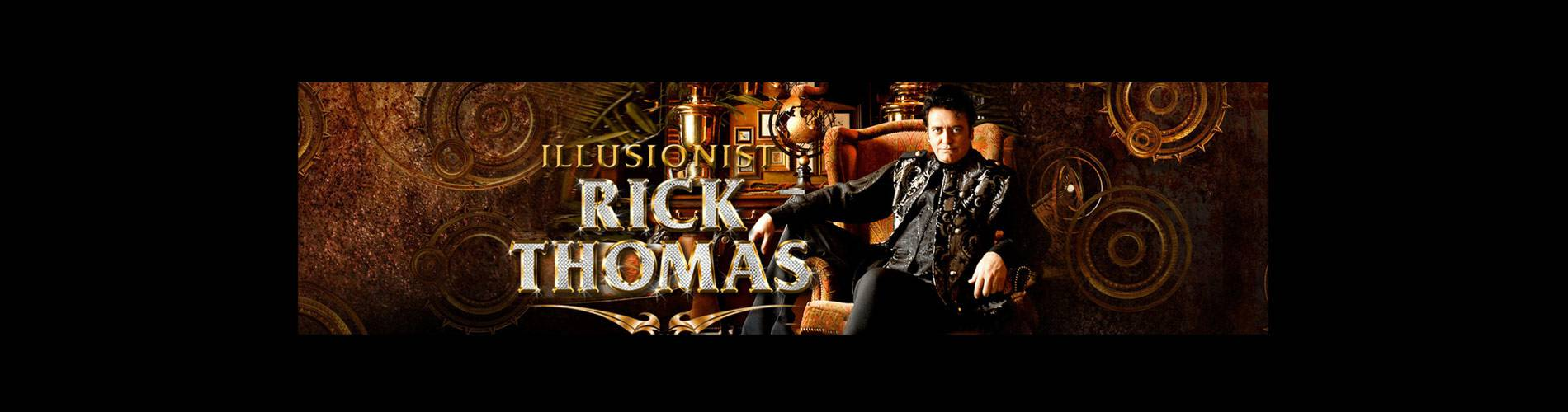 Rick Thomas - Premier Illusionist