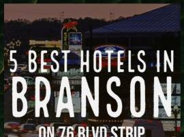 Top 5 Best Hotels on the Branson's 76 Blvd Strip
