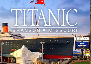 Titanic Museum Attraction at BransonMissouri.com