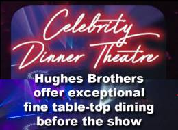 Celebrity Bistro @ Hughes Brothers Theatre